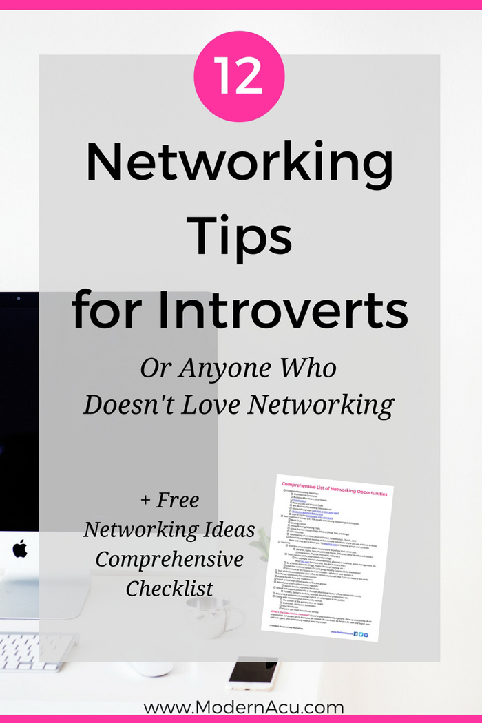 Hate networking? Not anymore. Use these 12 tips to feel confident at your next networking event. Plus a free comprehensive checklist of networking opportunities of acupuncturists! www.ModernAcu.com