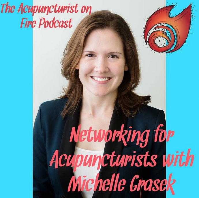 Acupuncturist on Fire Modern Acupuncture Podcast
