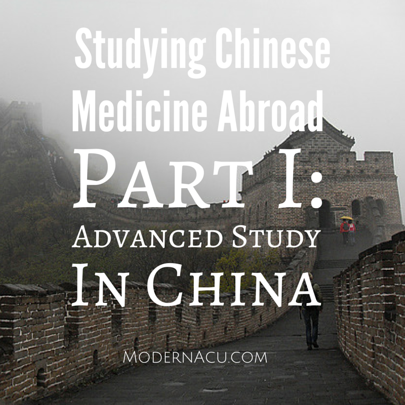 Modern Acupuncture Marketing Blog Study Chinese Medicine in China