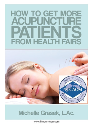 Modern Acupuncture Marketing CEU/PDA Courses - How to Get More Acupuncture Patients from Health Fairs 2 PDAs