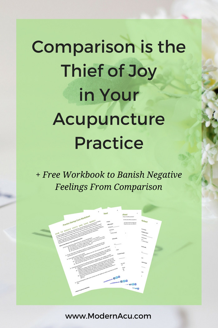 Do you sometimes compare your acupuncture practice to others' and find yourself coming up short? Don't let comparison steal your joy and make you feel like your own accomplishments aren't good enough. Modern Acupuncture takes a look at how to squash negative feelings from comparison, with a fun worksheet (yay adult homework!) - www.modernacu.com